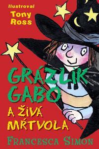 Grázlik Gabo a živá mŕtvola 18. diel