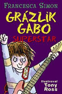 Grázlik Gabo superstar 19. diel