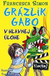 Grázlik Gabo v hlavnej úlohe 21. diel