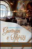 Gurmán v Paříži