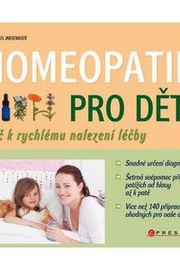 Homeopatie pro děti - Klíč k rychlému nalezení léčby