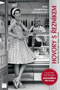 Hovory s řezníkem - Kuchařka pro dceru z masa a kostí