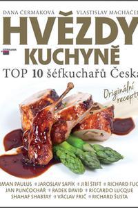 Hvězdy kuchyně - Top 10 šéfkuchařů Česka