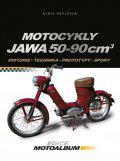 Motocykly Jawa 50-90 cm3 - Historie, prototypy, technika, sport