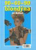 90-60-90 blondýna / Kachní rybník