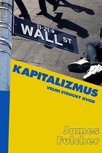 Kapitalizmus - Veľmi stručný úvod