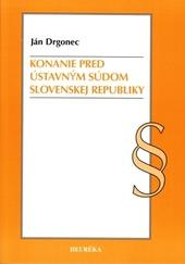 Konanie pred Ústavným súdom Slovenskej republiky