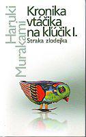Kronika vtáčika na kľúčik I. - Straka zlodejka