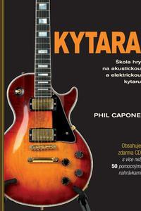 Kytara - Škola hry na akustickou a elektrickou kytaru + CD