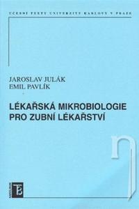Lékařská mikrobiologie pro zubní lékařství