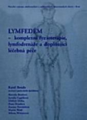 Lymfedém - komplexní fyzioterapie, lymfodrenáže a doplňující léčebná péče