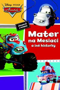 Autá - Mater na Mesiaci a iné historky