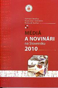 Médiá a novinári na Slovensku 2010
