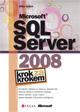 Microsoft SQL Server 2008 - Krok za krokem