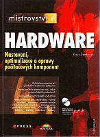 Mistrovství v Hardware - Nastavení, optimalizace a opravy počítačových komponent