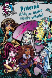 faac9723de99 Monster High - Príšerné aktivity pre desivo originálne príšerky!
