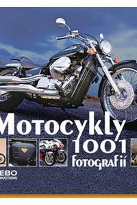 1001 fotografií - Motocykly