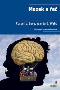 Mozek a řeč - Neurologie nejen pro logopedy