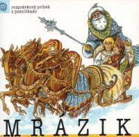 89 - Mrázik (Z rozprávky do rozprávky) - Audiokniha