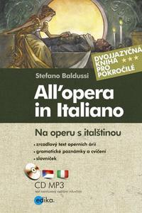All´opera in Italiano / Na operu s italštinou