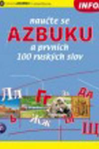 Naučte se azbuku a prvních 100 ruských slov