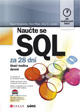 Naučte se SQL za 28 dní - Stačí hodina denně