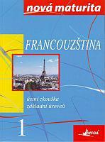 Francouzština 1 - Nová maturita - ústní zkouška
