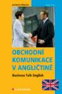 Obchodní komunikace v angličtině - Business Talk English