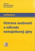 Judikatúra - Ochrana osobnosti a náhrada nemajetkovej ujmy