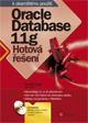 Oracle Database 11g - Hotová řešení
