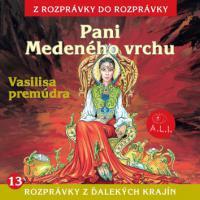 13 - Pani Medeného vrchu (Z rozprávky do rozprávky) - Audiokniha