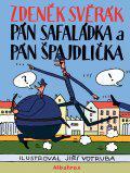 Pán Safaládka a pán Špajdlička