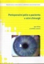 Perioperační péče o pacienta v oční chirurgii