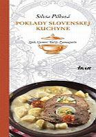 Poklady slovenskej kuchyne: Spiš, Gemer, Tatry, Zamagurie