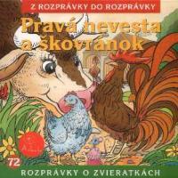 72 - Pravá nevesta a škovránok (Z rozprávky do rozprávky) - Audiokniha