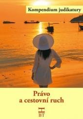 Kompendium judikatury - Právo a cestovní ruch