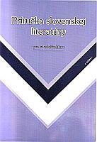 Príručka slovenskej literatúry pre stredoškolákov
