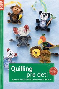 TOPP - Quilling pre deti