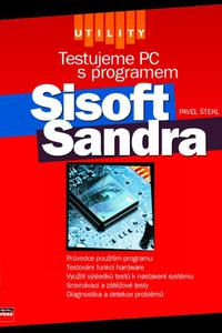 Testujeme PC s programem Sisoft Sandra