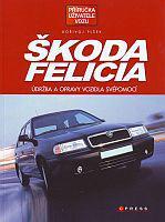 Škoda Felicia - Údržba a opravy vozidla svépomocí
