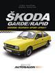 Škoda Garde, Rapid - Od historie po současnost