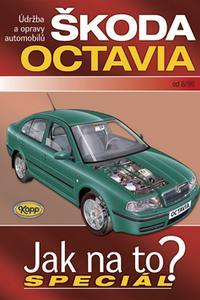 Škoda Octavia od 8/96 jak na to? Speciál