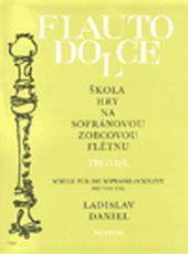 Škola hry na sopránovou zobcovou flétnu 3.díl