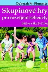 Skupinové hry pro rozvíjení sebeúcty dětí