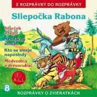 8 - Sliepočka Rabona (Z rozprávky do rozprávky) - Audiokniha