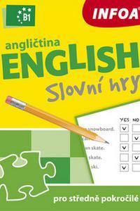 Angličtina - slovní hry pro středně pokročilé (úroveň B1)