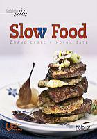 Kuchárska elita - Slow Food - Známe chute v novom šate