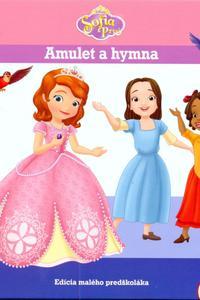 Sofia prvá - Amulet a hymna