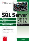 Microsoft SQL Server 2012 - Kapesní rádce administrátora