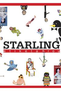 Starling - Etiketa hrou
